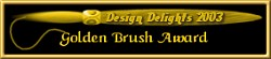 The 2003 Golden Brush Award by Design Delights